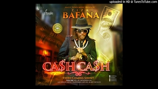 Ziza Baffana - Cash Cash (Money) Official Audio