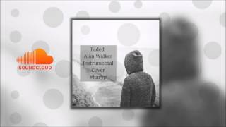 Faded - Alan Walker - Instrumental Cover #haryp