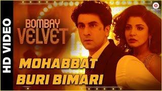 Mohabbat Buri Bimari | Bombay Velvet | Ranbir - Anushka | Amit Trivedi (The Mikey McCleary Remix)