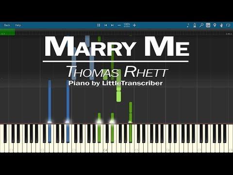 Thomas Rhett - Marry Me (Piano Cover) by LittleTranscriber
