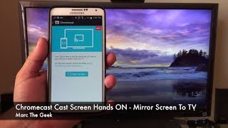 Chromecast Cast Screen Feature - How To Mirror Screen To TV
