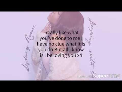 Sydney Renae Into You Lyrics