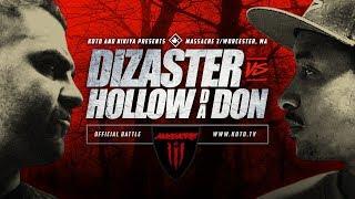 KOTD - Rap Battle - Dizaster vs Hollow Da Don | #MASS3