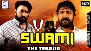 Swami The Terror - Dubbed Hindi Movies 2017 Full Movie HD l Vignesh, Divya, Nassar