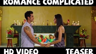 Romance Complicated | Official Teaser | Malhar Pandya, Divya Misra