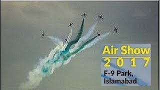 Pakistan Air Force (PAF) Air show In Islamabad On Independence Day 14 August 2017