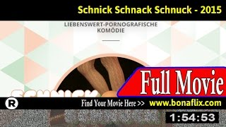 Watch: Schnick Schnack Schnuck (2015) Full Movie Online