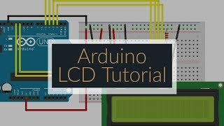 Arduino Tutorial for Beginners 12 - How to Use an LCD Display