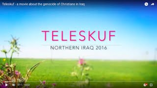 Teleskuf - A movie about the genocide against Christians in Iraq