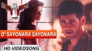 1 Nenokkadine Telugu Movie || O Sayonara Sayonara Video Song || Mahesh Babu, Kriti Sanon, DSP