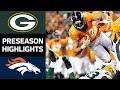 Packers vs. Broncos | NFL Preseason Week 3 Game Highlights