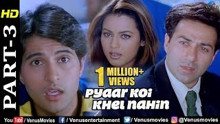 Pyaar Koi Khel Nahin - Part 3 | Sunny Deol & Mahima Chaudhary | Best Bollywood Movie Scenes