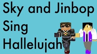 SkyDoesMinecraft and JinBop Sing Hallelujah for Mason!