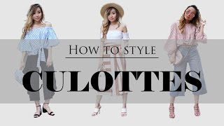 HOW TO STYLE CULOTTES FOR SPRING & SUMMER 2017