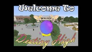 Welcome To Destiny High| Ep 1| Destiny High| [Minecraft Roleplay]