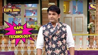 Kapil's Views On Technology - The Kapil Sharma Show