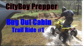 Bug Out Cabin (ATV Trail Ride #1)