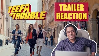 Teefa In Trouble Official Trailer Reaction | Ali Zafar | Pakistani Movies 2018