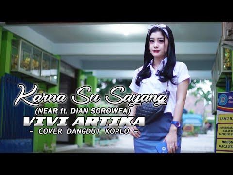 KARNA SU SAYANG (DANGDUT KOPLO) Cover VIVI ARTIKA