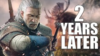 The Witcher 3: Wild Hunt Appreciation - 2 Years Later