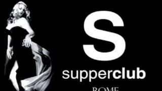 SUPPERCLUB vol.6 La Dolce Vita