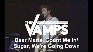 The Vamps - Dear Maria, Count Me In/Sugar, We're Going Down (Live In Brimingham)