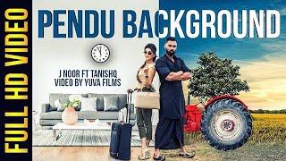 Pendu Background - J Noor Ft. Tanishq || Latest Punjabi Song 2017 || VS Records