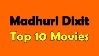 Madhuri Dixit Top 10 Movies