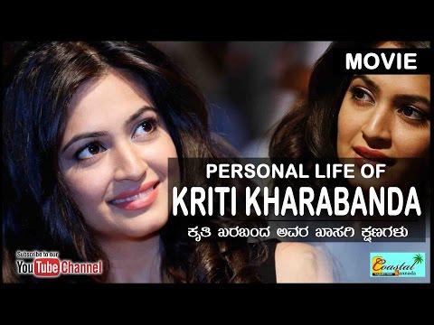 Kriti kharabanda Personal life
