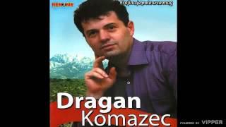 Dragan Komazec - Moje uspomene - (Audio 2010)