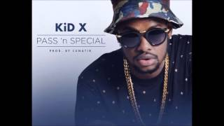 Kid X - Pass 'n special Istrumental Remake(With FREE FLP)