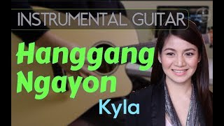 Kyla - Hanggang Ngayon Instrumental Guitar Cover