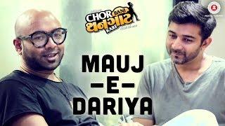 Mauj-E-Dariya | ChorBaniThangaatKare | BennyDayal | Amit Mistry, Prem Gadhavi & Bijal