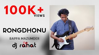 DJ Rahat feat. Bappa Mazumder - Rongdhonu (Official Video)