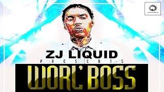 Vybz Kartel - Worl'boss Mixtape | Mixed By Zj Liquid | January 2015