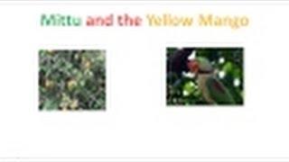 Mittu and the Yellow Mango | CBSE  English Book Class 1 Lesson 6
