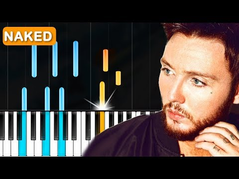 """James Arthur - """"Naked"""" Piano Tutorial - Chords - How To Play - Cover"""