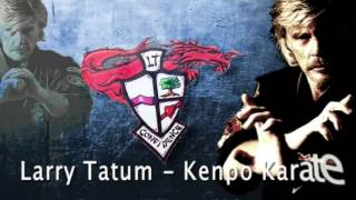 Kenpo, My Favorite Techniques. Larry Tatum