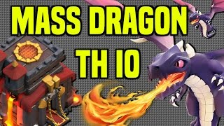 Clash of Clans | Mass Dragon Attacks Very Alive At TH10 | Three Star Strategies