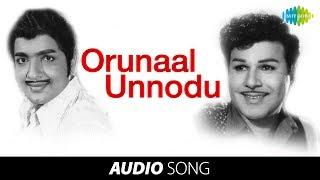 Uravadum Nenjam | Orunaal Unnodu song