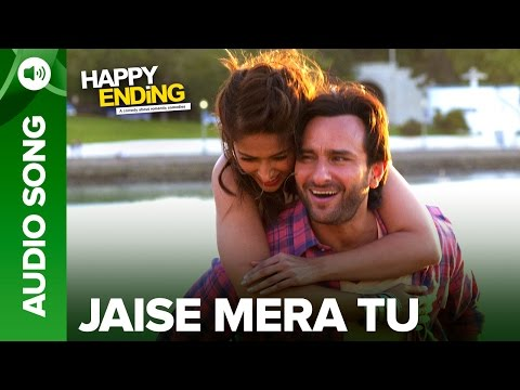 Download Jaise Mera Tu (Full Audio Song) | Happy Ending | Saif Ai Khan & Ileana D'Cruz