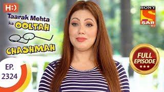 Taarak Mehta Ka Ooltah Chashmah - तारक मेहता - Ep 2324 - Full Episode - 26th October, 2017