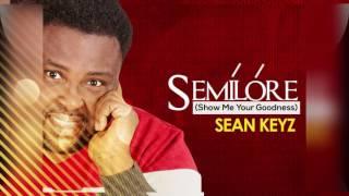 Sean Keyz - Semilore {OFFICIAL LYRIC VIDEO}