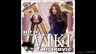 Viki Miljkovic - Mahi mahi - (Audio 2011)