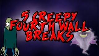 5 Creepy Fourth Wall Breaks