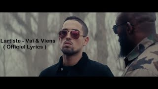 Lartiste - VaÏ & Viens [ Paroles ] [ Lyrics ]