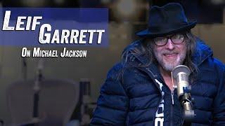 Leif Garrett on Michael Jackson - Jim Norton & Sam Roberts