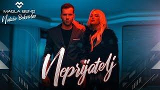 Magla Bend & Natasa Bekvalac - Neprijatelj (Official Video) 2018