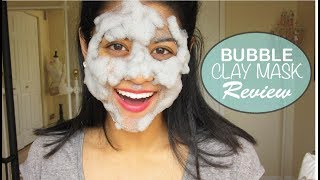 Bubble Clay Mask - First Impression!