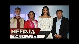 Neerja Trailer Launch Event – Sonam Kapoor and Shabana Azmi – Full Event